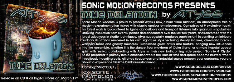 Atyss - Time Dilation -new Album-Sonic Motion-Out March 17th Atyss-Time-Dilation-Infosheet_final750