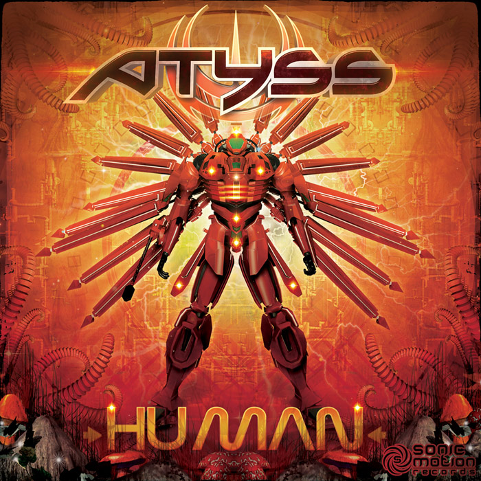 Atyss - Human - EP - Sonic Motion - Out now !! Atyss_human_cover700